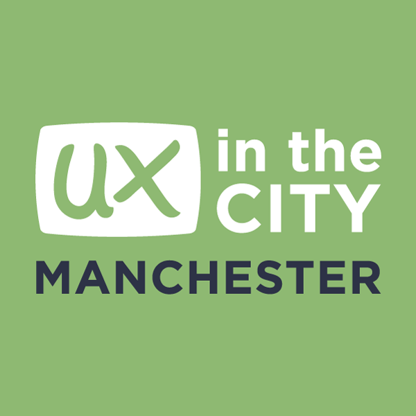 UX in the City: Manchester